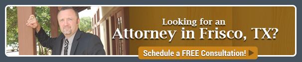 Attorney Frisco, TX